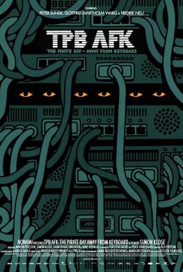 Постер фильма Пиратская бухта: В удалении от клавиатуры (2013)