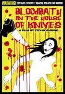 Кровавая баня в Доме ножей (2010)