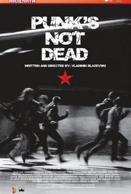 Постер фильма Панки живы (2011)