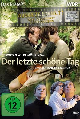 Постер фильма Последний прекрасный день (2011)