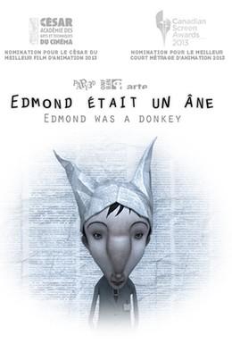 Постер фильма Эдмонд был ослом (2012)