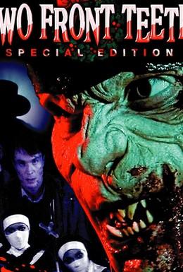Постер фильма Два передних зуба (2006)