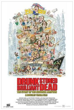 Постер фильма Пьяный, обкуренный, превосходный, мёртвый: История журнала National Lampoon (2015)