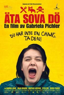 Постер фильма Ешь Спи Умри (2012)