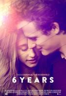 6 лет (2015)
