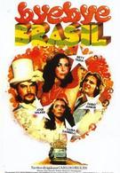 Прощай, Бразилия! (1980)