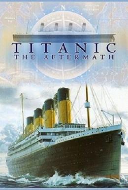 Постер фильма Титаник: После трагедии (2012)