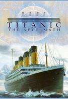 Титаник: После трагедии (2012)