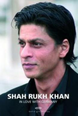Постер фильма Шарукх Кхан : С любовью к Германии (2008)