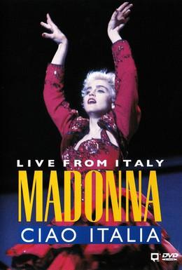 Постер фильма Madonna: Ciao, Italia! - Live from Italy (1988)