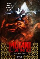 Земля мутантов (2010)