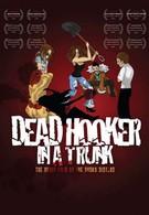 Мёртвая шлюха в багажнике (2009)