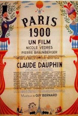 Постер фильма Париж: год 1900. Хроника с 1900 по 1914 (1947)