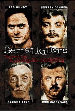 Постер фильма Серийные убийцы: Реальные Ганнибалы Лектеры (2001)