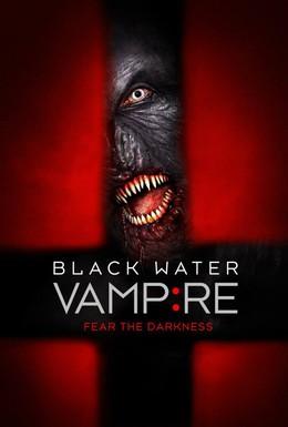 Постер фильма Вампир чёрной воды (2014)