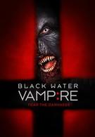 Вампир чёрной воды (2014)
