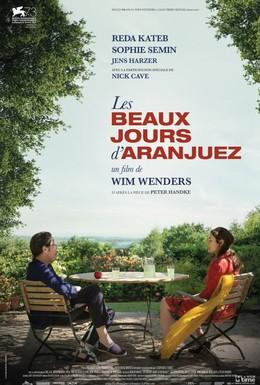 Постер фильма Прекрасные дни в Аранхуэсе (2016)