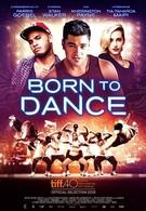 Рождённый танцевать (2015)