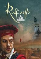 Рафаэль. Добрый гений (2020)
