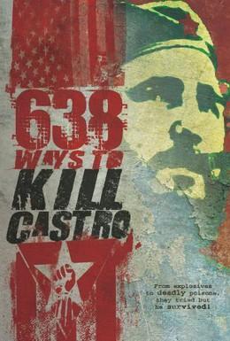 Постер фильма 638 способов убить Кастро (2006)
