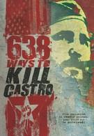638 способов убить Кастро (2006)