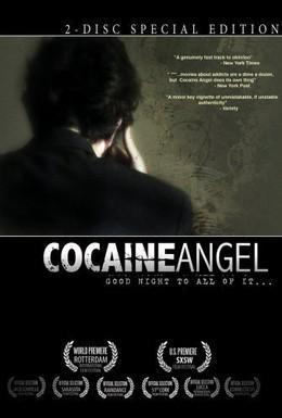 Постер фильма Ангел кокаина (2006)