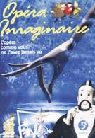 Воображаемая опера (1993)