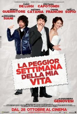 Постер фильма Худшая неделя в моей жизни (2011)