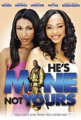 Постер фильма Он мой, не твой (2011)
