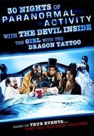 30 ночей паранормального явления с одержимой девушкой с татуировкой дракона (2013)