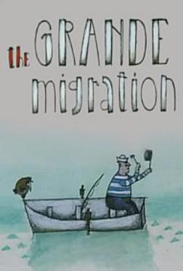 Постер фильма Великая миграция (1998)