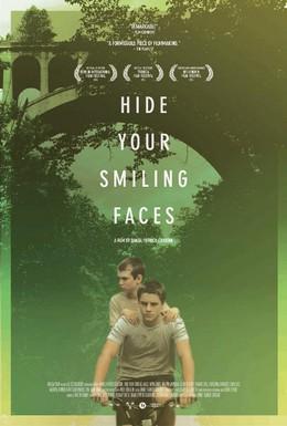 Постер фильма Не смейтесь мне в лицо (2013)