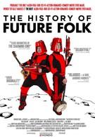 История 'Future Folk' (2012)