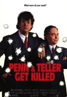 Пенн и Теллер убиты (1989)