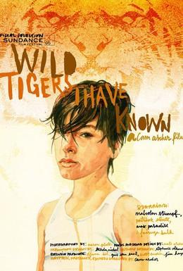 Постер фильма Дикие тигры, которых я знал (2006)
