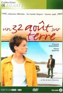 Постер фильма 32-е августа на Земле (1998)