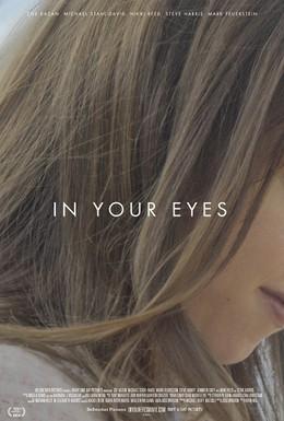 Постер фильма В твоих глазах (2014)