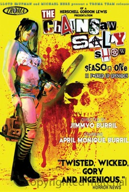 Постер фильма Шоу Салли с бензопилой (2010)