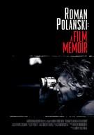 Роман Полански: Киномемуары (2011)