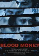 Кровавые Деньги (2017)
