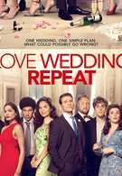 Любовь. Свадьба. Повтор (2020)