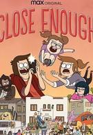 Close Enough (2020)