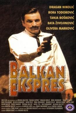 Постер фильма Балканский экспресс (1983)