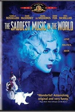Постер фильма Самая грустная музыка в мире (2003)