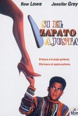 Постер фильма Если туфелька не жмет (1990)
