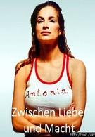 Антония. Между любовью и властью (2001)