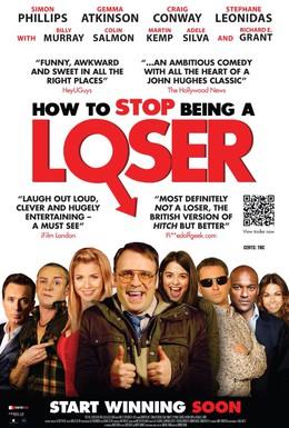 Постер фильма Как прекратить быть неудачником (2011)