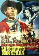 Шериф, который не стреляет (1965)