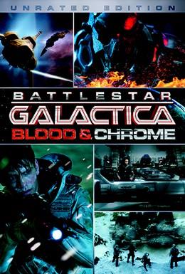 Постер фильма Звездный Крейсер Галактика: Кровь и Хром (2012)