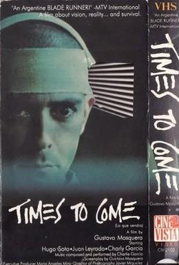 Постер фильма Грядущие времена (1988)